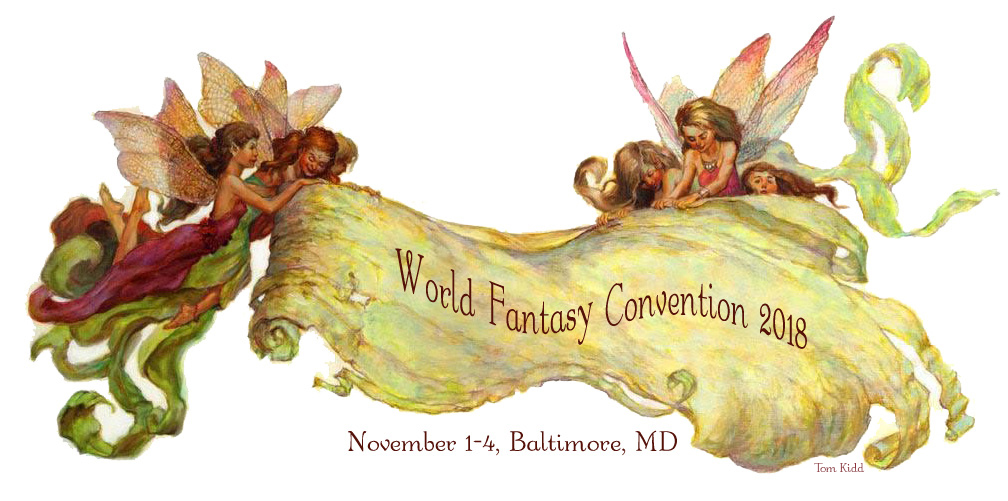 World Fantasy Convention, Washington, D.C., November 1 - 4, 2018